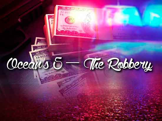 ocean-s-five-the-robbery